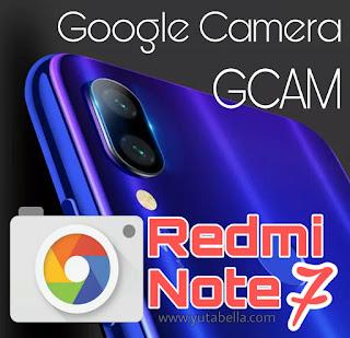Install Gcam Redmi Note 7
