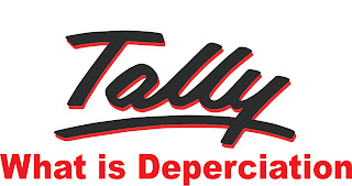 what is depreciation and its causes with example in tally erp