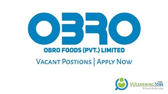 Obro Foods Pvt Ltd Jobs In Pakistan May 2021 Latest | Apply Now