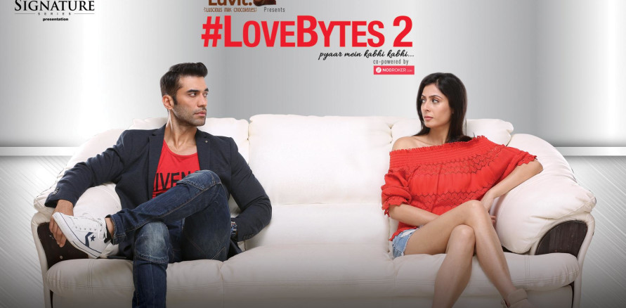 Love Bytes 2' Web Series on Sony Liv and YouTube Channel