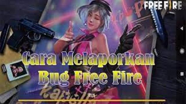 Cara Melaporkan Bug Free Fire