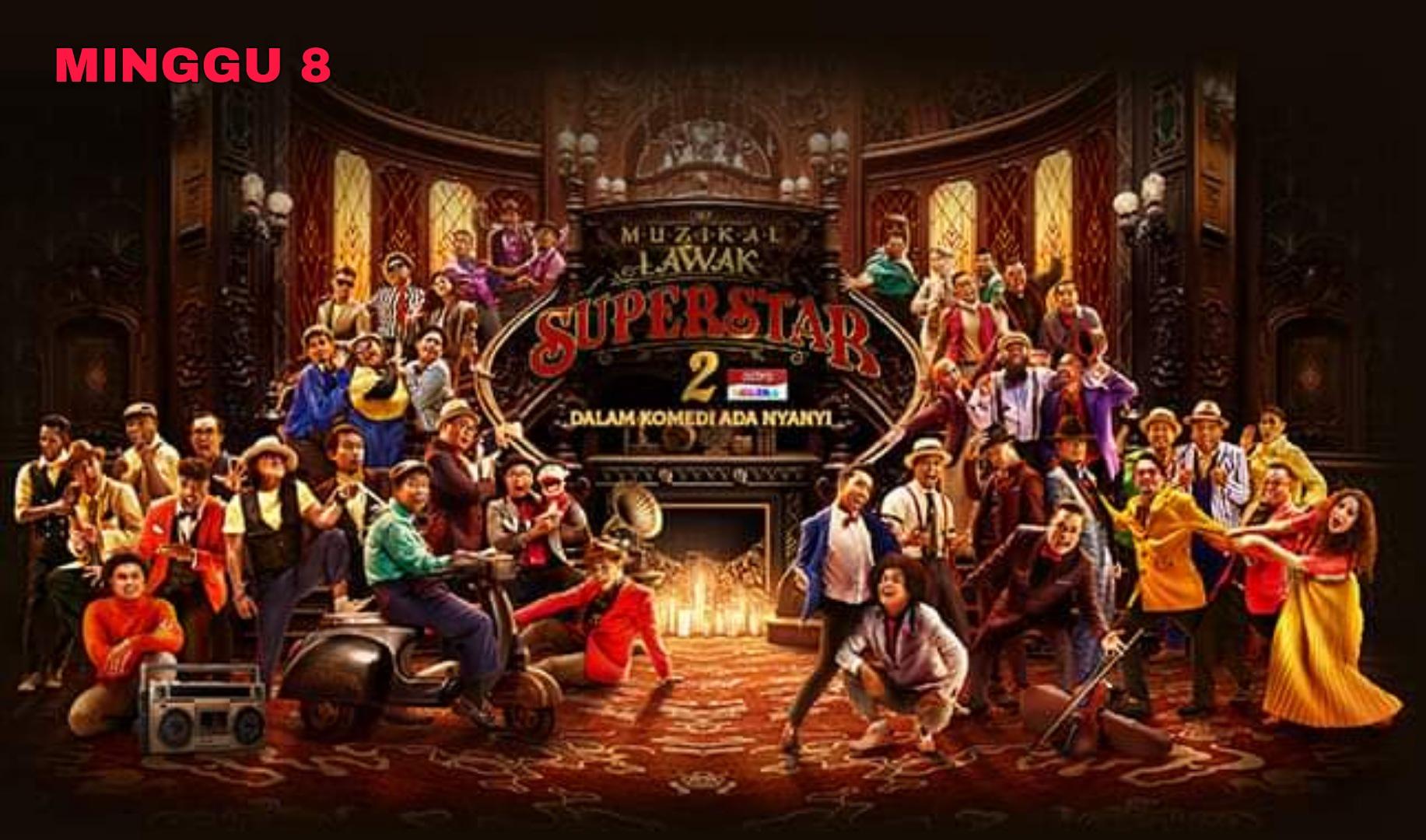 Live Streaming Muzikal Lawak Superstar 2020 Minggu 8 (Siaran Langsung)
