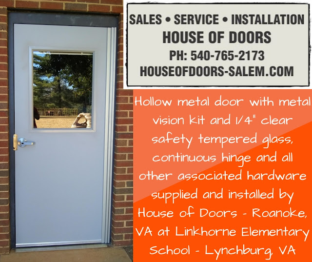 """Hollow metal door with metal vision kit and 1/4"""" clear safety tempered glass, continuous hinge and all other associated hardware supplied and installed by House of Doors - Roanoke, VA at Linkhorne Elementary School - Lynchburg, VA"""