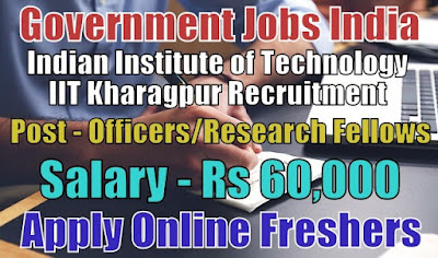 IIT Recruitment 2018 Kharagpur