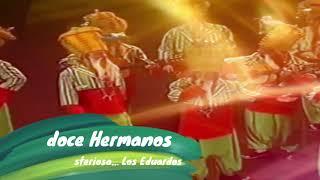 """Pasodoble con LETRA """"De doce hermanos"""". Chirigota """"De la India Misteriosa… Los Eduardos"""" (2006)"""