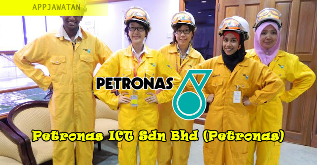 Jawatan Kosong di Petronas ICT Sdn Bhd (Petronas)