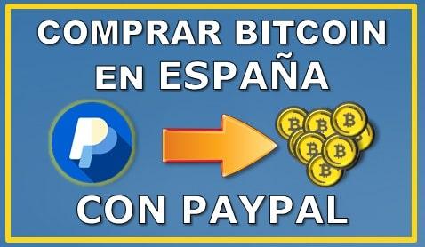 Comprar Bitcoin con PayPal en España