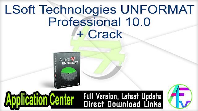 LSoft Technologies UNFORMAT Professional 10.0 + Crack