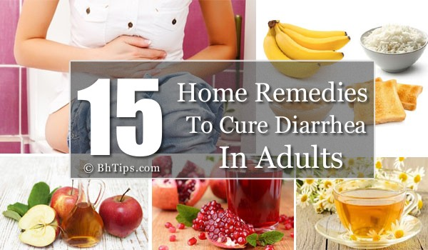 15 Home Remedies To Cure Diarrhea In Adults