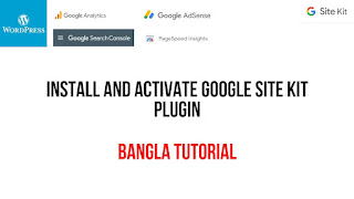 Install and Activate the Google site kit plugin