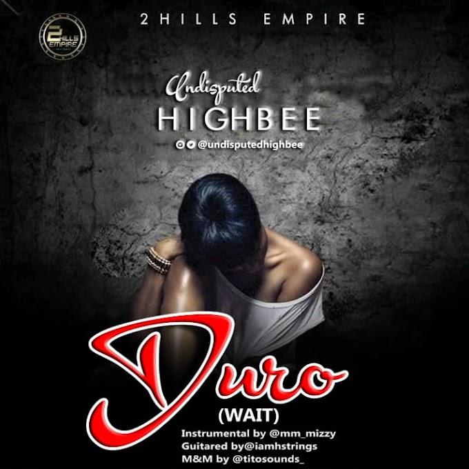 [MUSIC] Undisputed Highbee - Duro