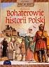 http://www.czytampopolsku.pl/2016/10/bohaterowie-historii-polski.html