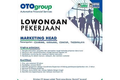 Lowongan Kerja Marketing Head OTO GROUP Tasikmalaya