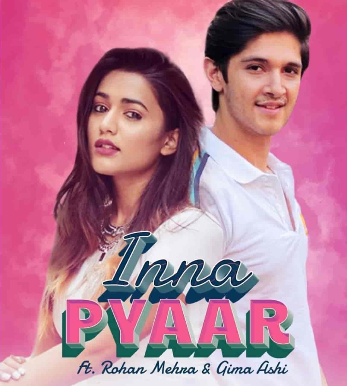 Inna Pyaar Song Image Features Gima Ashi and Rohan Mehra
