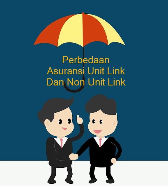 Apa Saja Sih Perbedaan Antara Asuransi Unit Link Dan Asuransi Non Unit Link? Simak Di Sini