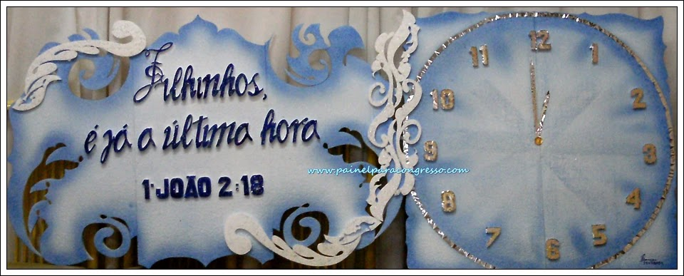 decoração  Festividade dos jovens  / 1ª João 2:18