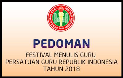 PEDOMAN FESTIFAL MENULIS GURU PGRI TAHUN 2018