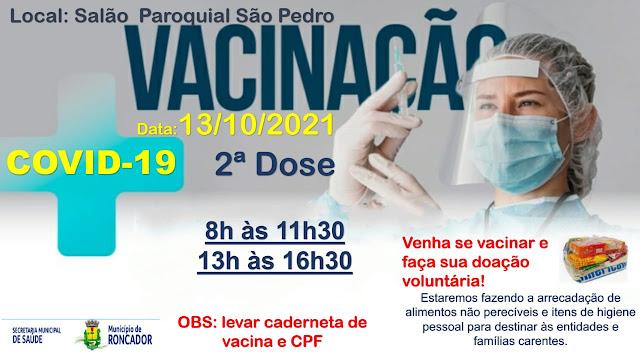 RONCADOR: SAÚDE APLICA 2ª DOSE NESTA QUARTA-FEIRA (13)