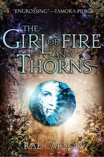 Book Cover The Girl of Fire and Thorns by Rae Carson