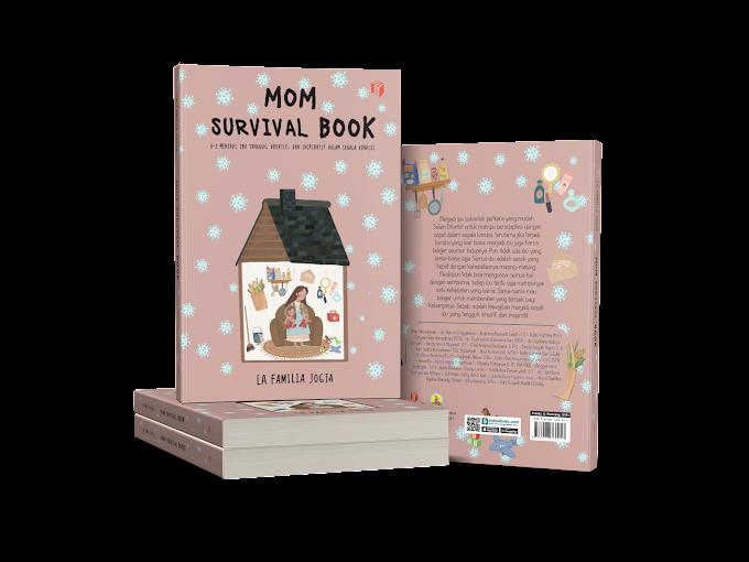 Mom Survival Book Bacaan Wajib Para Ibu Biar Tahu Kita Itu Hebat