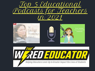 Top 5 Educational Podcasts for Teachers in 2021
