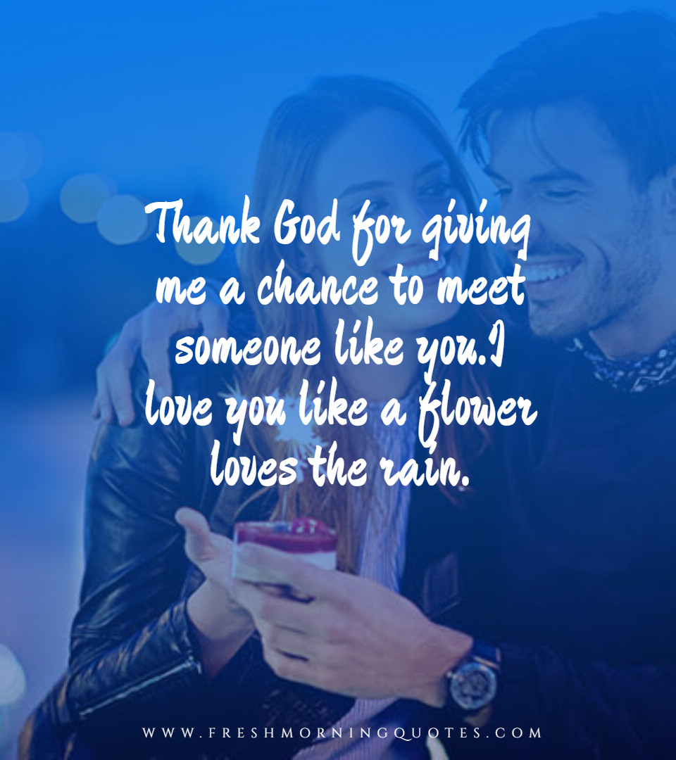 thank god for giving me a chance to meet someone like you