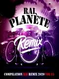 Planète Rai Remix 2020 Vol 15