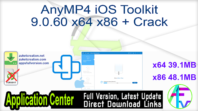 AnyMP4 iOS Toolkit 9.0.60 x64 x86 + Crack