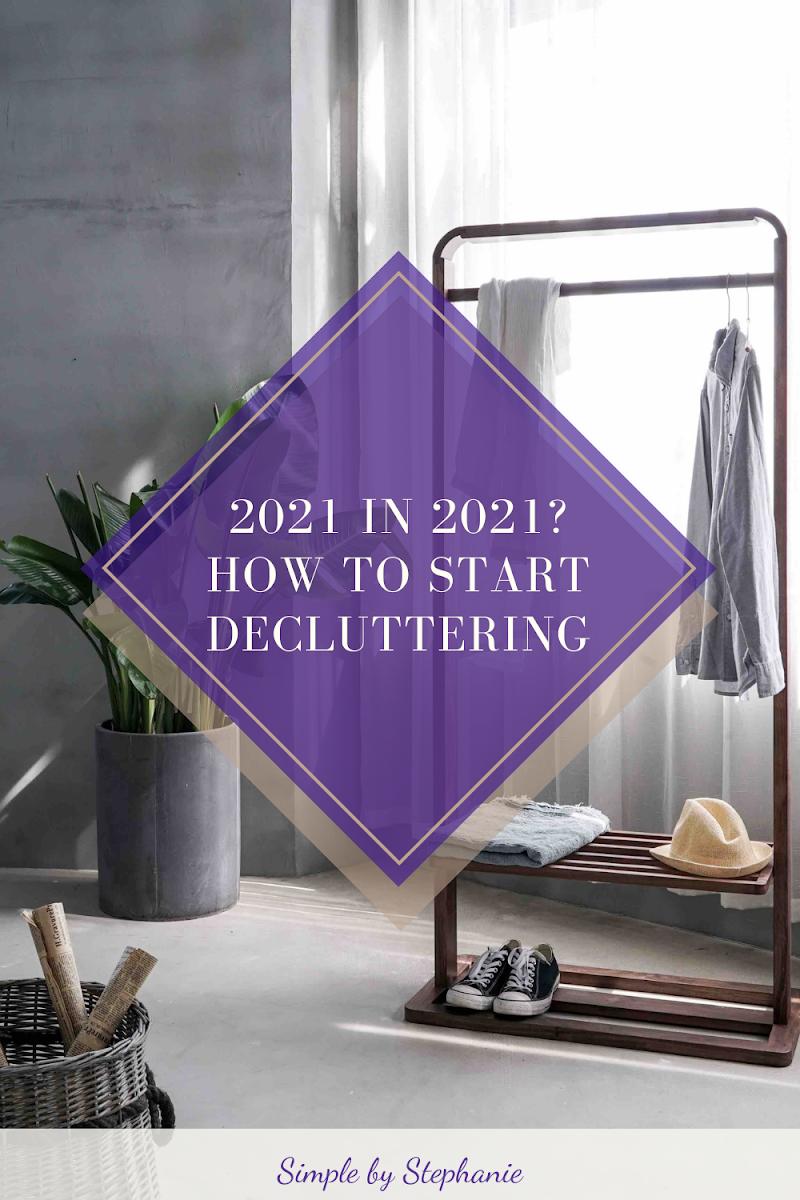 Declutter 2021 Items in 2021