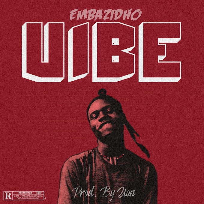 [MUSIC] EMBAZIDHO - VIBE (PROD BY ZION)