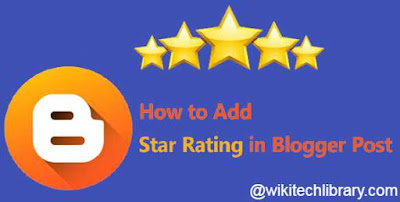 How to Add Star Rating Widget in Blogger Post