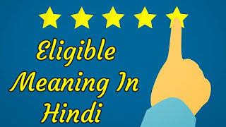 Eligible Meaning In Hindi