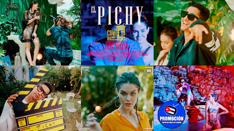 El Pichy - ¨Como Tú Haces Cosas¨ - Videoclip - Director: Jose Rojas. Portal Del Vídeo Clip Cubano. Música cubana. Urbana. Reguetón. Cuba.