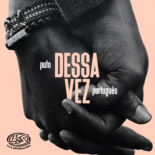 Puto Portugues - Dessa Vez