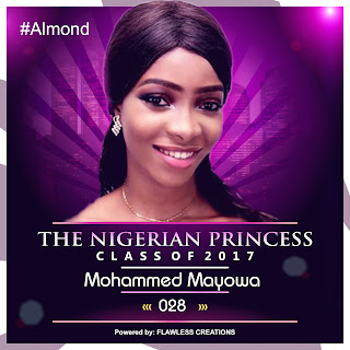 , VOTE MOHAMMED MAYOWA IN THE NIGERIAN PRINCESS 2017, Latest Nigeria News, Daily Devotionals & Celebrity Gossips - Chidispalace