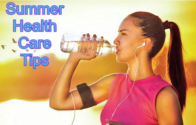 Summer Health Care Tips
