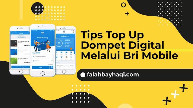 Tips Top Up Dompet Digital  Melalui Bri Mobile