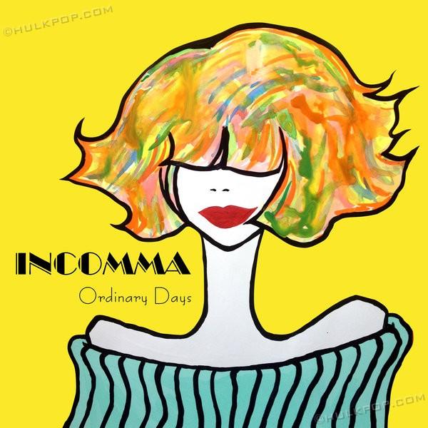 [Single] INCOMMA – Ordinary Days