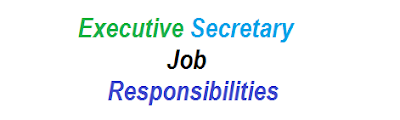 Executive Secretary Job Responsibilities