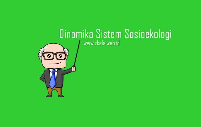 Dinamika Sistem Sosioekologi Dalam Materi Fisika