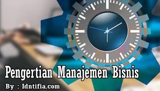 pengertian-manajemen-bisnis