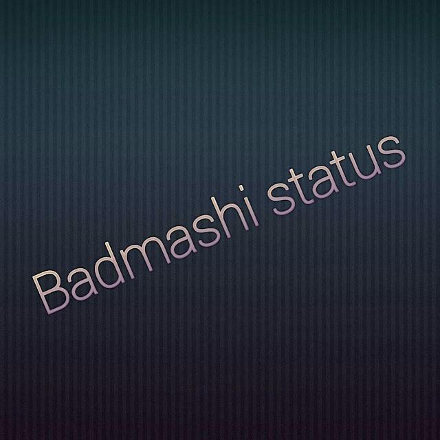 2020 के धांसू Badmashi Status In Hindi