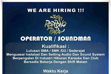 Lowongan Kerja Operator/ Soundman Roppongi Papa