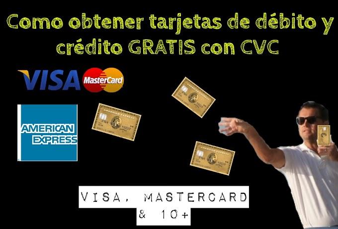 Como obtener tarjetas de débito y crédito GRATIS con CVC