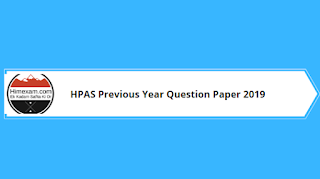 HPAS Previous Year Question Paper 2019
