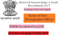 District & Session Judge Recruitment 2017– 24 Stenographer