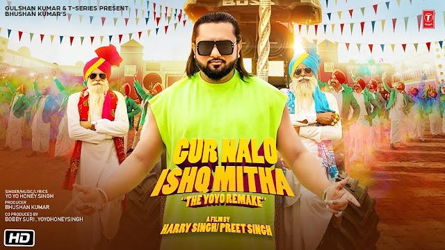 GUR NALO ISHQ MITHA LYRICS Yo Yo Honey Singh Malkit Singh