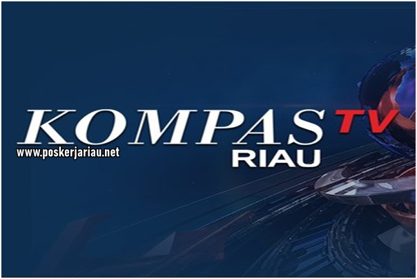Lowongan Kerja Pekanbaru Kompas Tv Riau September 2020 Poskerja Riau Lowongan Kerja Pekanbaru Riau 2020