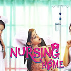 Nursing Home webseries  & More
