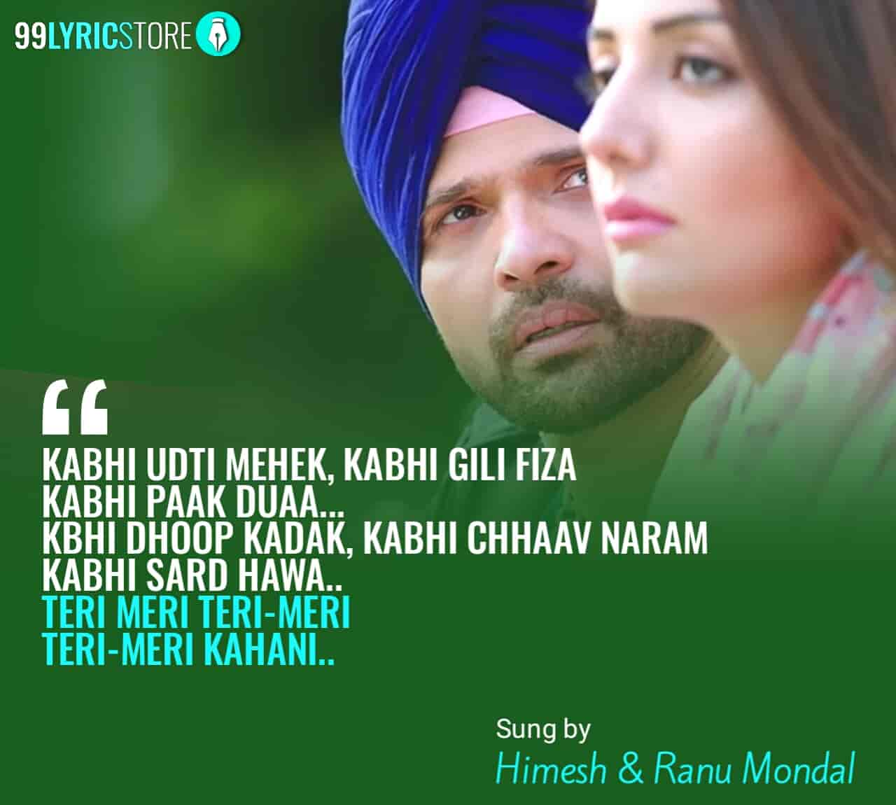 Teri Meri Kahani song by Ranu Mondal and Himesh Reshammiya